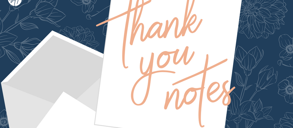 TIPS: THANK YOU NOTES
