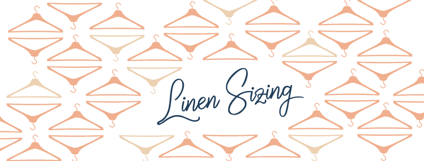 TIPS: LINEN SIZING
