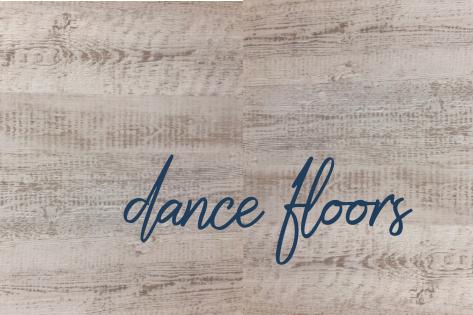 ITEM FEATURE: DANCE FLOORS