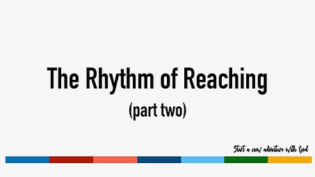 Rhythm of Reaching (part two).jpg