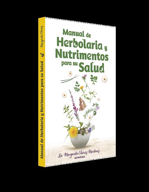 Manual de Herbolaria y Nutrimentos para su Salud