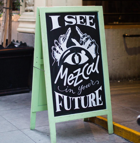 I See Mezcal In Your Future Sign