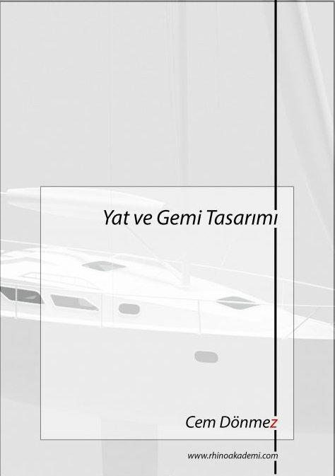 Yat ve Gemi Tasarımı - Kitap