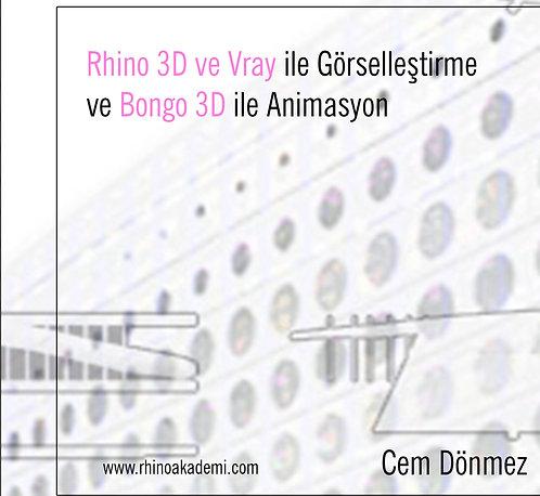Rhino 3Dve VRay ile GörselleştirmeveBongo 3D ile Animasyon DVD Video Eğitim Seti
