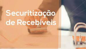 Securitizadora de Recebíveis - Evite e risco e ganhe eficiência.