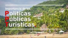 La importancia de las políticas públicas para el desarrollo de proyectos turísticos