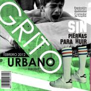 GRITO URBANO | SIN PIERNAS PARA HUIR