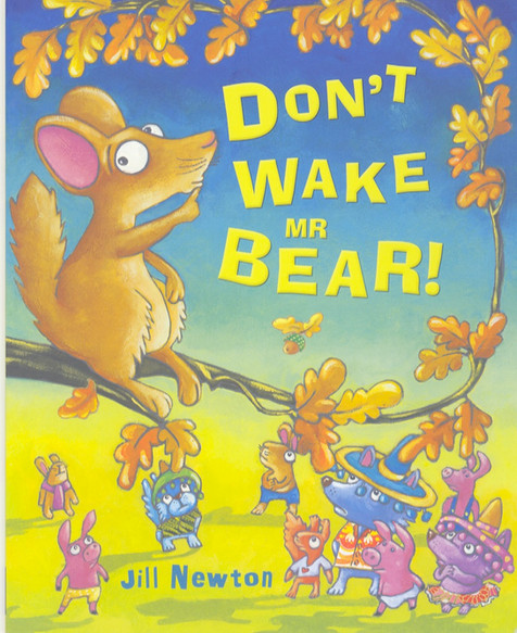 Don't Wake Mr Bear