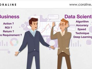 ปัญหาเรื่องการสื่อสาร ระหว่าง Business กับ Data Scientist เกิดจากอะไร?
