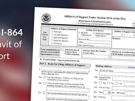 Department of Homeland Security (DHS) Withdraws Proposed Changes to Form I-864, Affidavit of Support