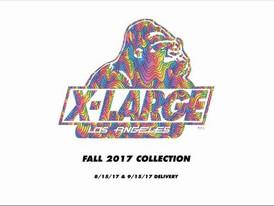 【X-Large / FALL17 】情報