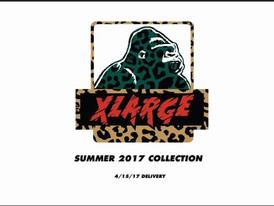 【XLARGE エクストラ・ラージ / SUMMER2017】情報