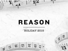 【REASON リーズン / HOLIDAY15】情報