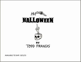 【HUF x TODD FRANCIS HALLOWEEN (ハフ)】情報