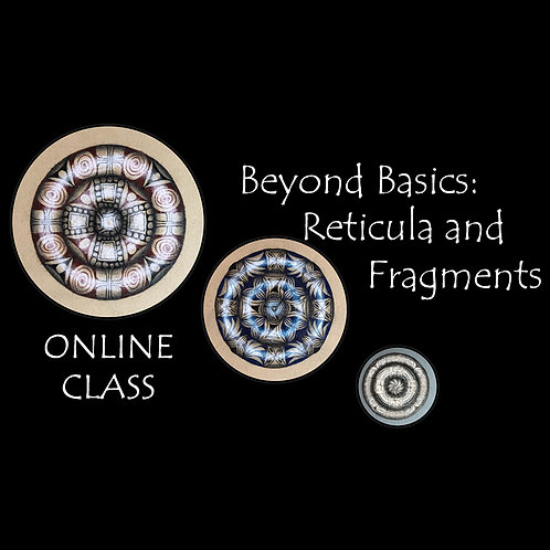 ONLINE! Beyond Basics: Reticula and Fragments (Dec 5)