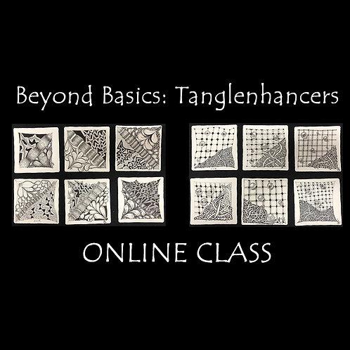 2021-03-06 ONLINE! Beyond Basics: Tanglenhancers