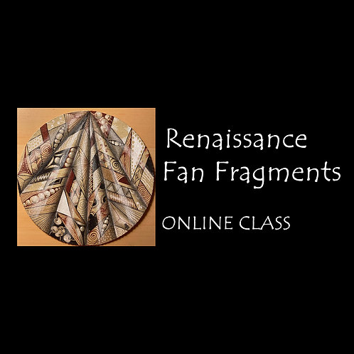 2021-04-26 ONLINE! Renaissance Fan Fragments