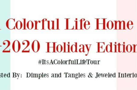 It's a Colorful Life Home Tour (Holiday Edition)