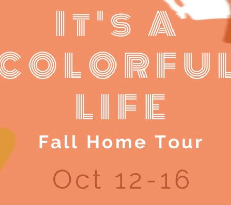 FALL HOME TOUR: It's a Colorful Life