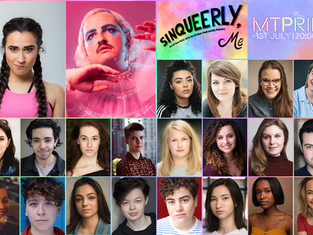 Casting announced for all Female/Trans LGBTQ+ virtual concert Sinqueerly, Me