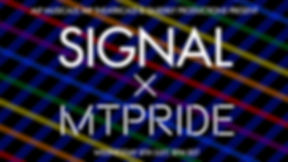 SIGNAL x MTPRIDE.jpg
