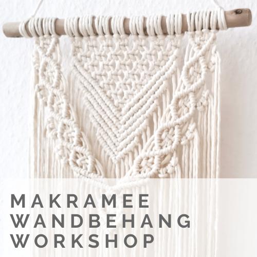 Makramee Wandbehang Workshops