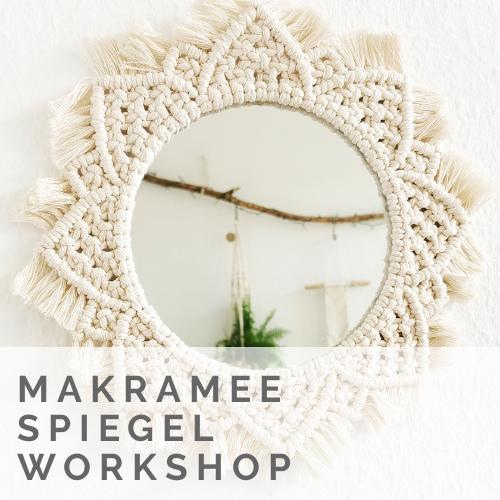 Makramee Spiegel Workshop
