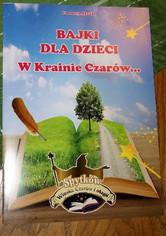 """""""BAJKI DLA DZIECI. W Krainie Czarów..."""""""