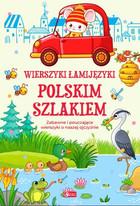 Wierszyki łamijęzyki. Polskim szlakiem