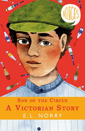 Son of the Circus - A Victorian Story by E.L. Norry