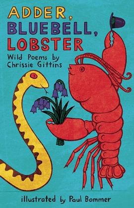 Adder, Bluebell, Lobster by Chrissie Gittins