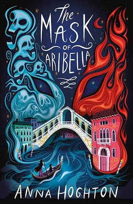 The Mask of Aribella by Anna Hoghton