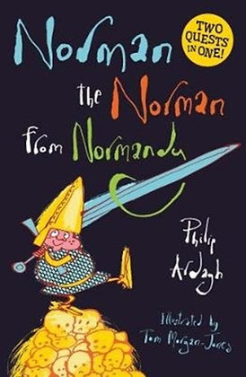 Norman the Norman from Normandy : Two Quests in One by Philip Ardagh