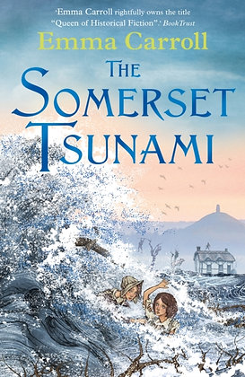 The Somerset Tsunami by Emma Carroll