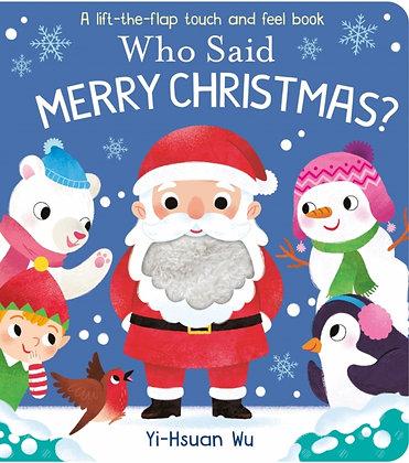 Who Said Merry Christmas? by Yi-Hsuan Wu