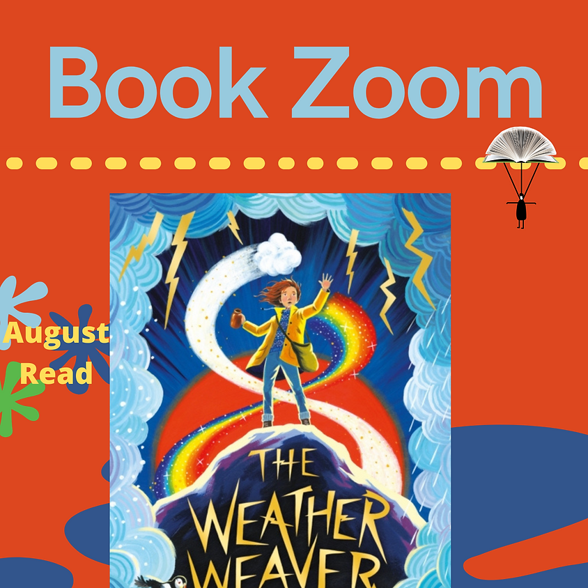 Book Zoom exploring The Weather Weaver by Tamsin Mori