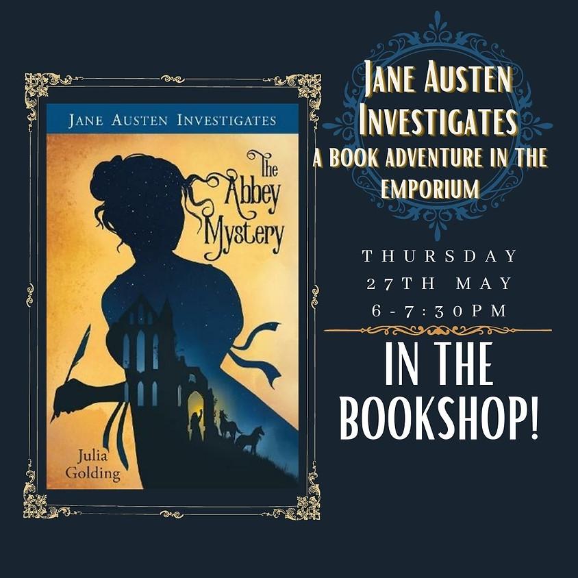 Jane Austen Investigates... with Julia Golding
