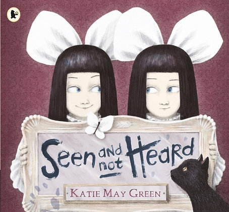 Seen and Not Heard by Katie May Green