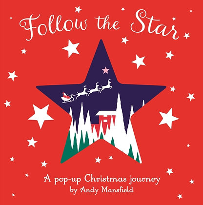 Follow the Star : A pop-up Christmas journey by Andy Mansfield