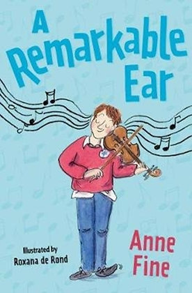 A Remarkable Ear by Anne Fine