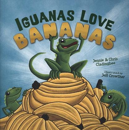 Iguanas Love Bananas by Jennie & Chris Cladingbee and Jeff Crowther
