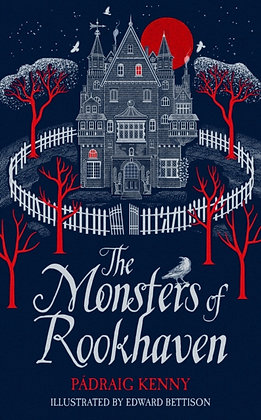 The Monsters of Rookhaven by Padraig Kenny
