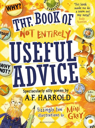 The Book of Not Entirely Useful Advice by A.F. Harrold