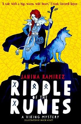 Riddle of the Runes by Janina Ramirez & David Wyatt