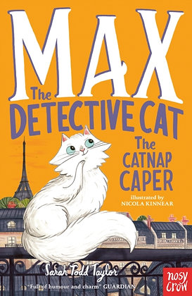 Max the Detective Cat: The Catnap Caper by Sarah Todd Taylor
