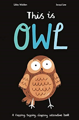 This is Owl by Libby Walden and Jacqui Lee