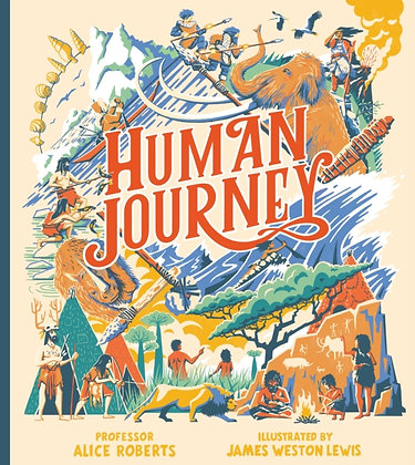 Human Journey by Professor Alice Roberts