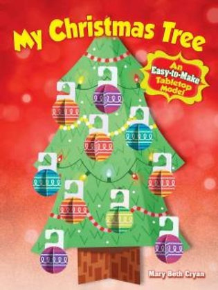 My Christmas Tree : An Easy-to-Make Tabletop Model by Mary Beth Cryan