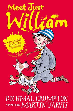 William's Birthday and Other Stories : Meet Just William by Martin Jarvis