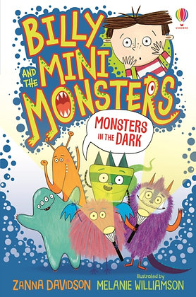 Billy and the Mini Monsters: Monsters in the Dark by Zanna Davidson